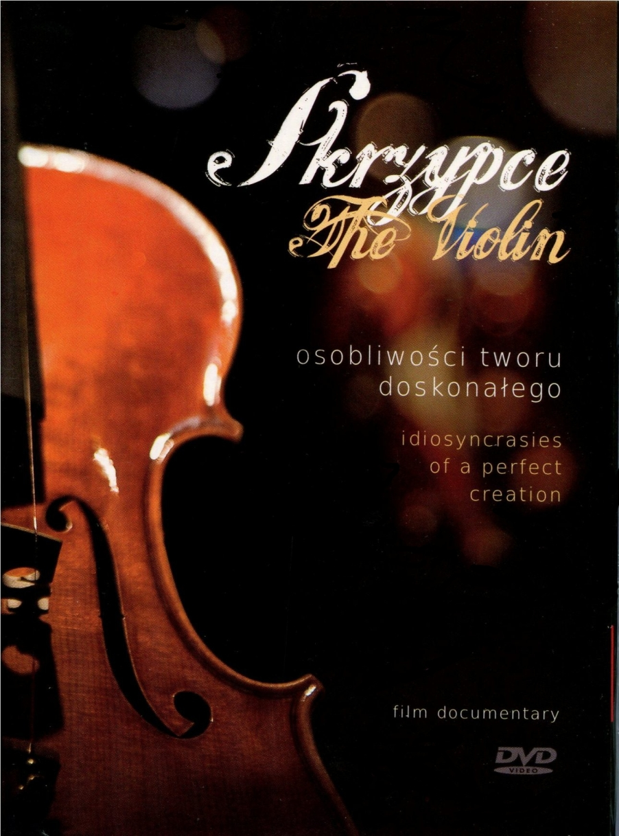 The Violin: Idiosyncrasies of a Perfect Creation - trailer of a documentary (2011)