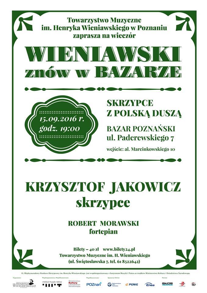 Skrzypce z polską duszą - Krzysztof Jakowicz, Robert Morawski (Bazar Poznański, 15.09.2016 r., godz. 19:00)