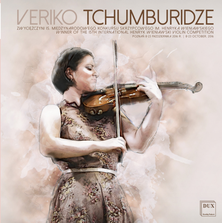 CD album of Veriko Tchumburidze - Winner of the 15th International Henryk Wieniawski Violin Competition (2016) - has been released in April this year!