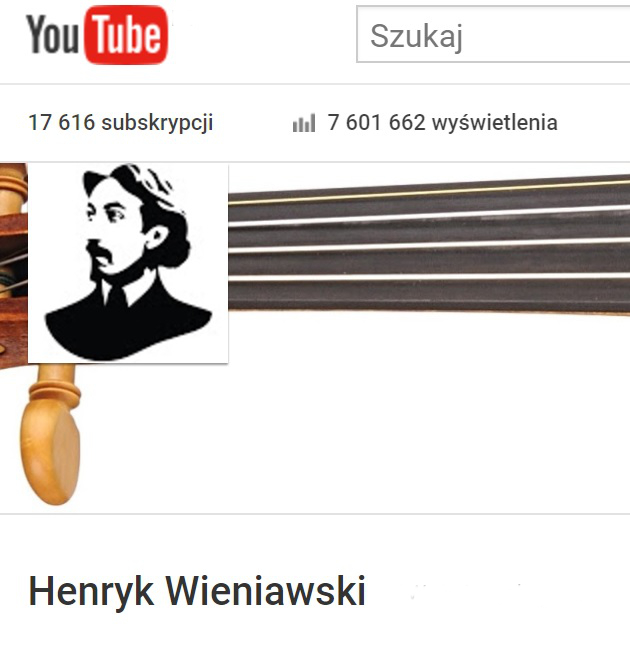 """Kanał YouTube """"Henryk Wieniawski"""" - zasłuchaj się i przeżyj ponownie konkursowe emocje!"""